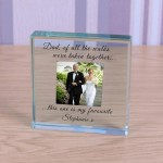 Personalised Father of The Bride Gift, Glass Father of the Bride Block Paperweight Gift Of All The Walks